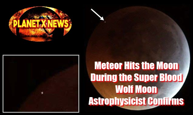 Meteor Hits the Moon During the Super Blood Wolf Moon Astrophysicist Confirms