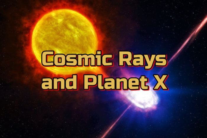 Cosmic Rays and Planet X