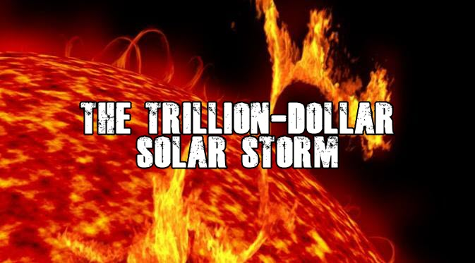 The Trillion-Dollar Solar Storm, Advance Warning Won't Save Us