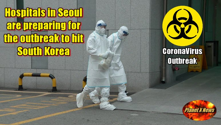 Hospitals in Seoul are Preparing for the Outbreak to Hit South Korea