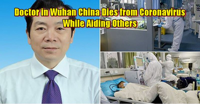 Doctor in Wuhan China Dies from Coronavirus While Aiding Others
