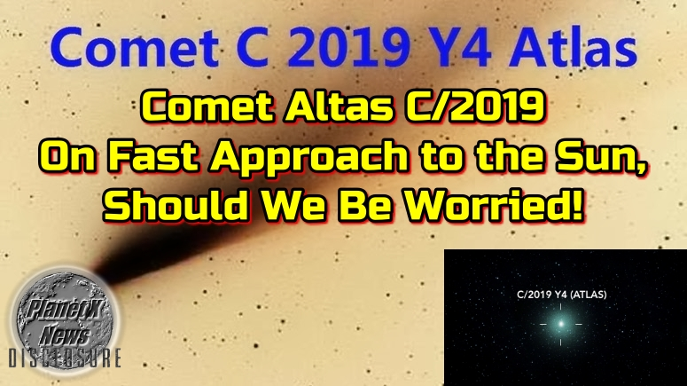 Comet Altas C/2019 On Fast Approach to the Sun, Should We Be Worried!