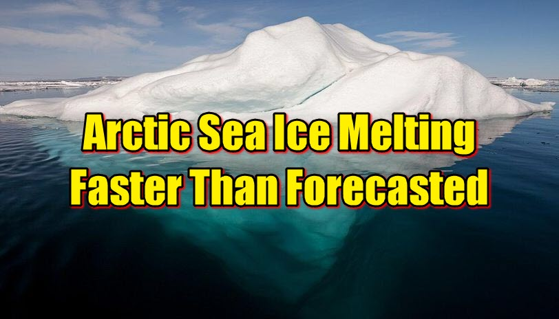 Arctic Sea Ice Melting Faster Than Forecasted