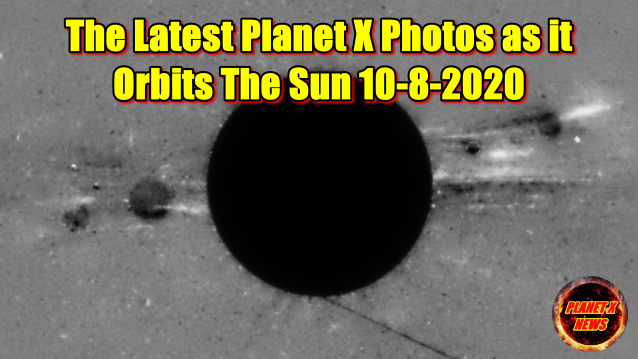 The Latest Planet X Photos as it Orbits The Sun 10-8-2020