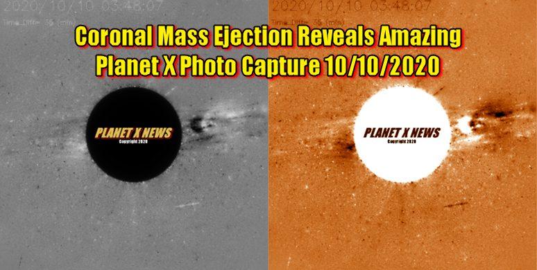Coronal Mass Ejection Reveals Amazing Planet X Photo Capture 10/10/2020